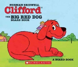 Clifford, the Big Red Dog (Board book)