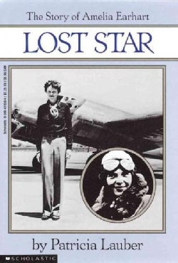 Lost Star: The Story of Amelia Earhart (Paperback)