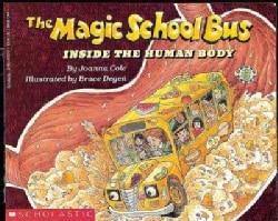 The Magic School Bus Inside the Human Body (Paperback)