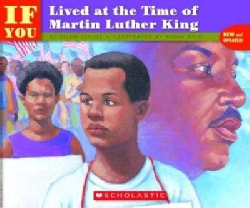 If You Lived at the Time of Martin Luther King (Paperback)