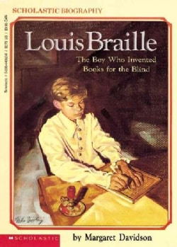 Louis Braille: The Boy Who Invented Books for the Blind (Paperback)