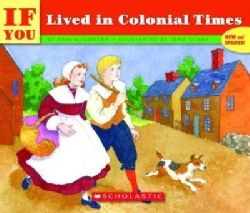 If You Lived in Colonial Times (Paperback)