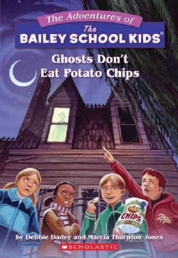 Ghosts Don't Eat Potato Chips (Paperback)