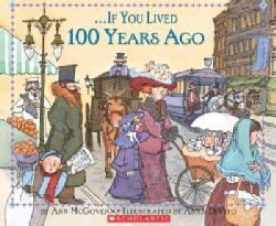 If You Lived 100 Years Ago (Paperback)