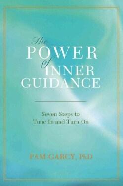 The Power of Inner Guidance:seven Steps (Paperback)