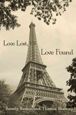 Love Lost, Love Found: Two Short Stories, Searching for the Light and Promises, Promises (Paperback)