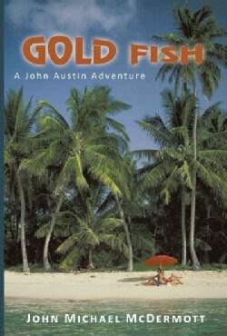 Gold Fish: A John Austin Adventure (Paperback)