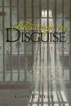 Blessings in Disguise: A Tale of Redemption (Paperback)