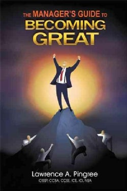 The Manager's Guide to Becoming Great (Hardcover)