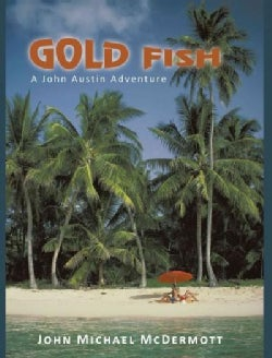 Gold Fish: A John Austin Adventure (Hardcover)