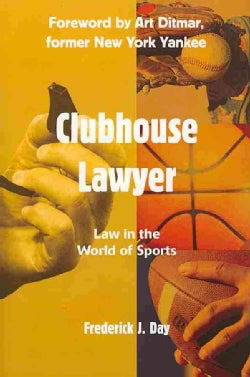 Clubhouse Lawyer: Law in the World of Sports (Hardcover)