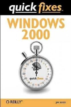 Windows 2000: Quick Fixes (Paperback)