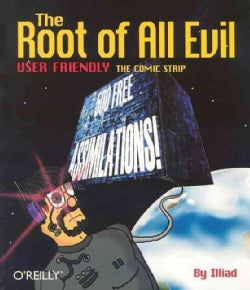 The Root of All Evil: User Friendly, the Comic Strip (Paperback)