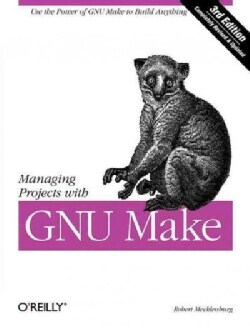 Managing Projects with GNU make (Paperback)