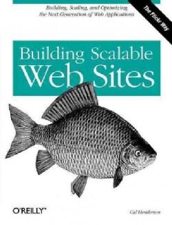 Building Scalable Web Sites (Paperback)