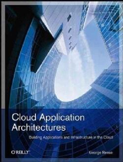 Cloud Application Architectures (Paperback)