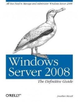 Windows Server 2008: The Definitive Guide (Paperback)