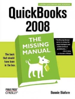 Quickbooks 2008: The Missing Manual (Paperback)
