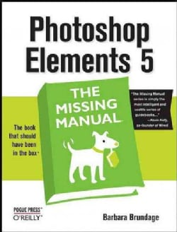 Photoshop Elements 5: The Missing Manual (Paperback)