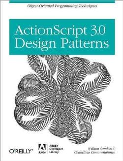 ActionScript 3.0 Design Patterns (Paperback)