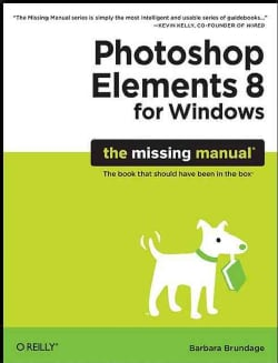 Photoshop Elements 8 for Windows: The Missing Manual (Paperback)