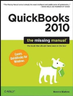 QuickBooks 2010: The Missing Manual (Paperback)