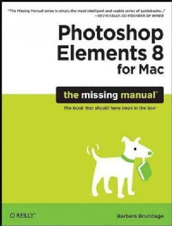 Photoshop Elements 8 for Mac: The Missing Manual (Paperback)