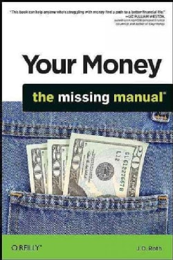 Your Money: The Missing Manual (Paperback)