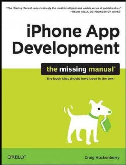 iPhone App Development: The Missing Manual (Paperback)