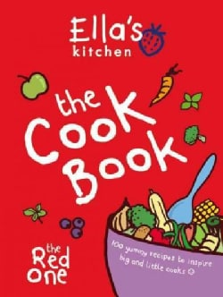 Ella's Kitchen: The Cookbook (Hardcover)