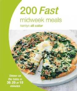 200 Fast Midweek Meals (Paperback)