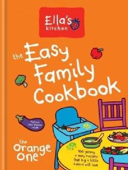 Ella's Kitchen: The Easy Family Cookbook (Hardcover)