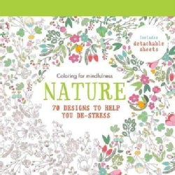 Nature Adult Coloring Book: 70 Designs to Help You De-stress (Paperback)