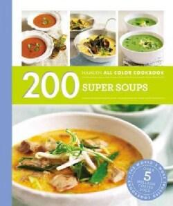200 Super Soups (Paperback)