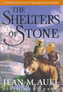 The Shelters of Stone: Earth's Children (Hardcover)