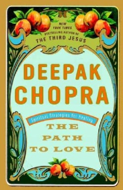 The Path to Love: Spiritual Strategies for Healing (Paperback)