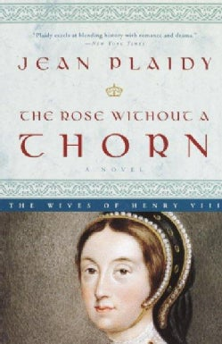 The Rose Without a Thorn (Paperback)