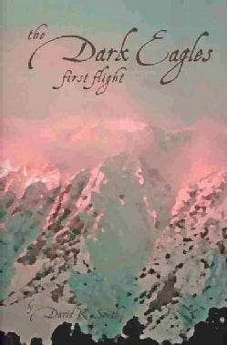 The Dark Eagles First Flight (Hardcover)