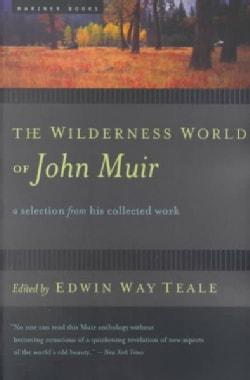 The Wilderness World of John Muir (Paperback)