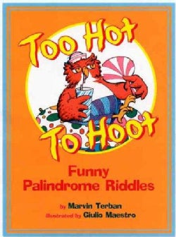 Too Hot to Hoot: Funny Palindrome Riddles (Paperback)