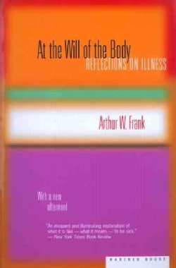 At the Will of the Body: Reflections on Illness (Paperback)