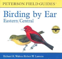 Peterson Field Guides Birding by Ear: Eastern/Central (CD-Audio)