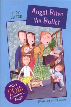 Angel Bites the Bullet (Paperback)