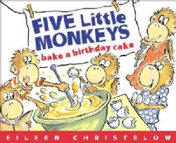 Five Little Monkeys Bake A Birthday Cake (Paperback)