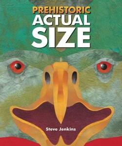 Prehistoric Actual Size (Hardcover)