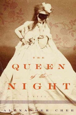 The Queen of the Night (Hardcover)