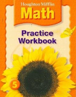 Houghton Mifflin Math Practice Workbook Grade 5 (Paperback)