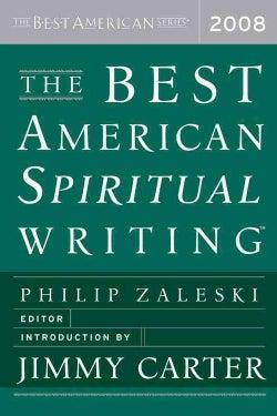 The Best American Spiritual Writing 2008 (Paperback)