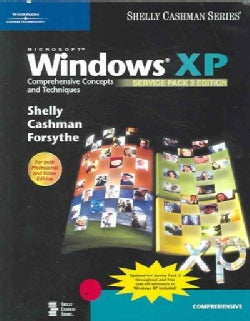 Microsoft Windows XP: Comprehensive Concepts And Techniques: Service Pack 2 Edition (Paperback)