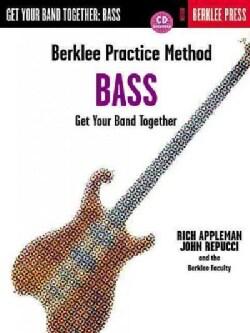 Berklee Practice Method Bass: Get Your Band Together